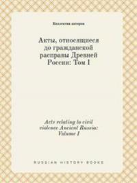 Acts Relating to Civil Violence Ancient Russia
