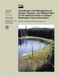 Classification and Management of Aquatic, Riparian, and Wetland Sites on the National Forests of Eastern Washington: Series Description