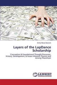 Layers of the Lapdance Scholarship