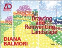 Drawing and Reinventing Landscape