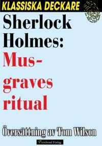 Sherlock Holmes: Musgraves ritual