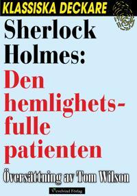 Sherlock Holmes: Den hemlighetsfulle patienten