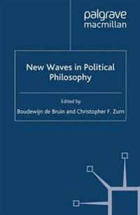 New Waves in Political Philosophy