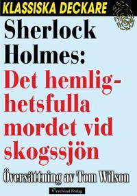 Sherlock Holmes: Det hemlighetsfulla mordet vid skogssjön