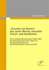 Corazon tan blanco&quote; von Javier Marias zwischen Trivial- und Hochkultur
