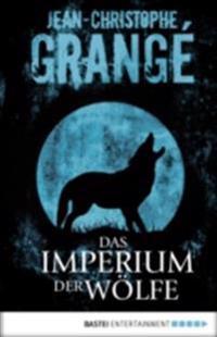 Das Imperium der Wolfe