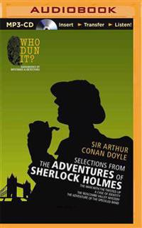 Selections from the Adventures of Sherlock Holmes: The Man with the Twisted Lip/A Case of Identity/The Boscombe Valley Mystery/The Adventure of the Sp