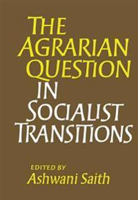 Agrarian Question in Socialist Transitions