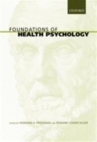 Foundations of Health Psychology
