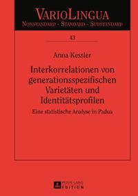 Interkorrelationen von generationsspezifischen Varietaeten und Identitaetsprofilen