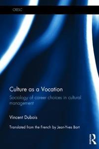 Culture As a Vocation