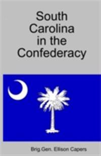 South Carolina In The Confederacy