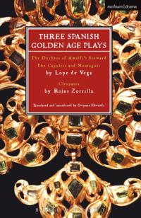 Three Spanish Golden Age Plays