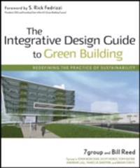 Integrative Design Guide to Green Building