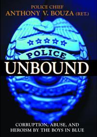 Police Unbound