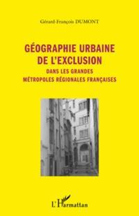 Geographie urbaine de l'exclusion
