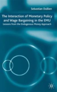 Interaction of Monetary Policy and Wage Bargaining in the European Monetary Union
