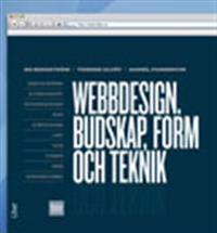 Webbdesign. Budskap, form och teknik