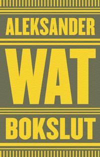 Bokslut - Aleksander Wat pdf epub