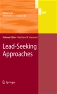 Lead-Seeking Approaches