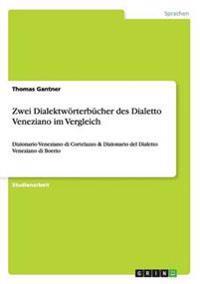 Zwei Dialektworterbucher Des Dialetto Veneziano Im Vergleich