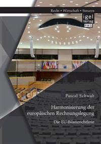 Harmonisierung Der Europaischen Rechnungslegung