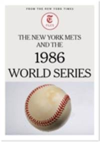 New York Mets and the 1986 World Series