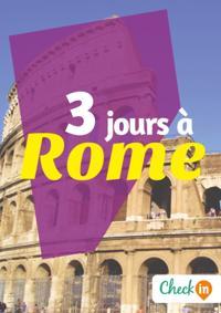 3 jours a Rome