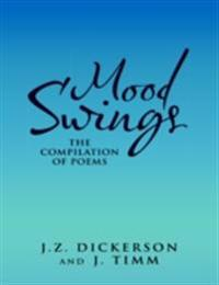 Mood Swings: The Compilation of Poems