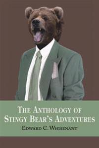 The Anthology of Stingy Bear's Adventures