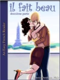 Easy French Reader - il fait beau