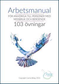 Arbetsmanual för anhöriga till personer med missbruk och beroende