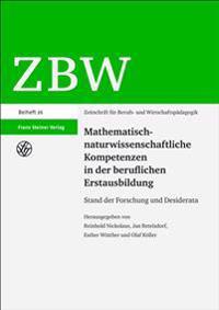 Mathematisch-naturwissenschaftliche Kompetenzen in der beruflichen Erstausbildung