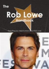 Rob Lowe Handbook - Everything you need to know about Rob Lowe