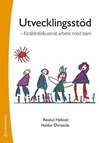 Utvecklingsstöd : föräldrafokuserat arbete med barn