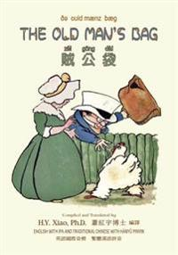 The Old Man's Bag (Traditional Chinese): 09 Hanyu Pinyin with IPA Paperback Color