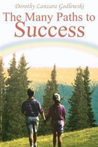 The Many Paths To Success