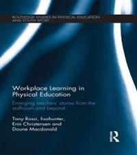 Workplace Learning in Physical Education