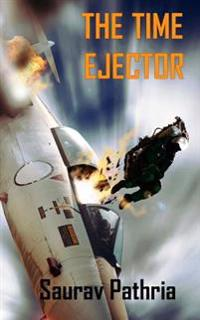 The Time Ejector