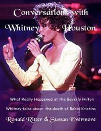 Whitney Houston Conversations: What Really Happened At the Beverly Hilton