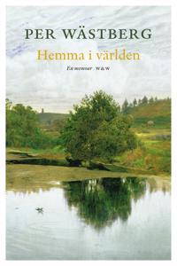 Hemma i världen : en memoar (1966-1980)