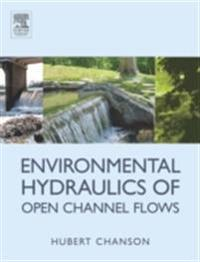 Environmental Hydraulics for Open Channel Flows
