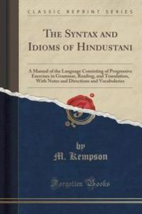 The Syntax and Idioms of Hindustani