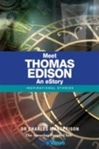 Meet Thomas Edison - An eStory