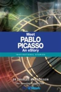 Meet Pablo Picasso - An eStory