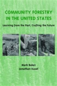 Community Forestry in the United States