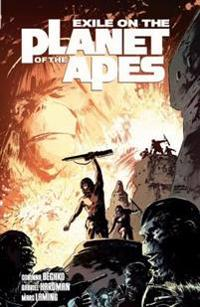 Exile on the Planet of the Apes Vol.1