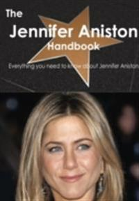 Jennifer Aniston Handbook - Everything you need to know about Jennifer Aniston