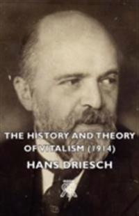 History And Theory Of Vitalism (1914)