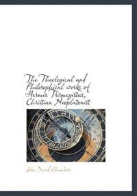 The Theological and Philosophical Works of Hermes Trismegistus, Christian Neoplatonist